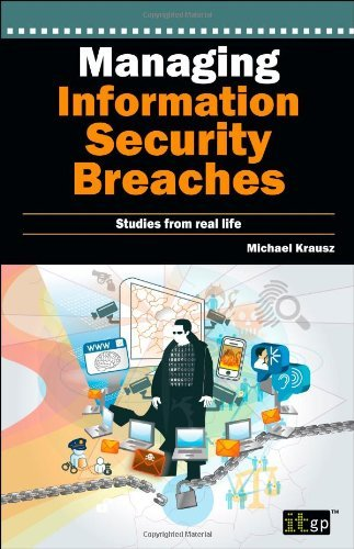 Read Online Managing Information Security Breaches by Michael Krausz (2010-11-25) pdf epub