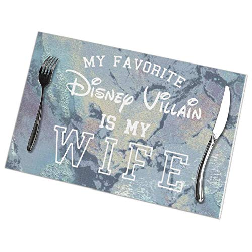 - NIU5A5A6 My Favorite Disney Villain is My Wife Placemats for Dining Table Set of 6 Heat Insulation Stain Resistant Kitchen Table Mats Non Slip Woven