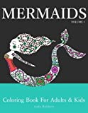 Mermaids: Coloring Book for Adults & Kids (Mermaid Coloring Book Series) (Volume 1)