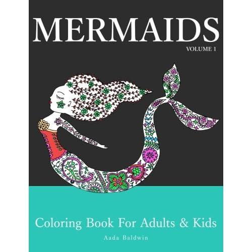 Amazon Com Mermaids Coloring Book For Adults Kids Mermaid