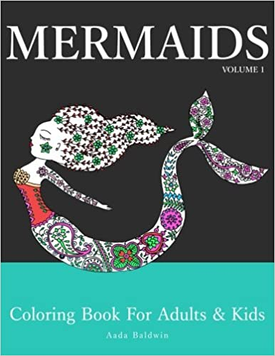 Amazon Com Mermaids Coloring Book For Adults Kids Mermaid