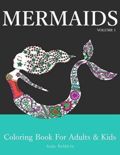Mermaids: Coloring Book for Adults & Kids (Mermaid Coloring Book Series) (Volume -