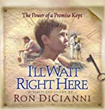 I'll Wait Right Here, Ron DiCianni, 0736907831