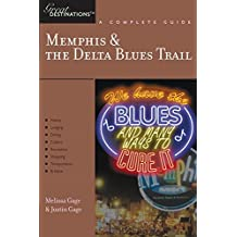 Great Destinations Memphis and the Delta Blues Trail