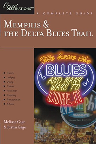 Explorer's Guide Memphis & the Delta Blues Trail: A Great Destination (Explorer's Great Destinations)