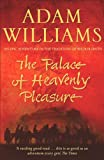 The Palace of Heavenly Pleasure by Adam Williams front cover