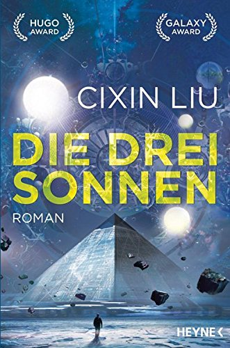 Die drei Sonnen: Roman (Die Trisolaris-Trilogie, Band 1) Broschiert – 12. Dezember 2016 Cixin Liu Martina Hasse Heyne Verlag 3453317165