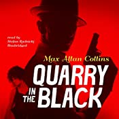 Quarry in the Black: The Quarry Series, Book 13 | Max Allan Collins