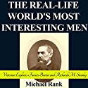 The Real-Life World's Most Interesting Men: Victorian Explorers Francis Burton and Richard M. Stanley: History 1-Hour Reads, Book 3 Audiobook by Michael Rank Narrated by Kevin Pierce