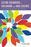 Eating Disorders in Childhood and Adolescence, , 0415425891