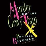 Murder on the Gravy Train | Phyllis Richman