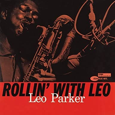 Rollin With Leo by Leo Parker (1990-10-25)