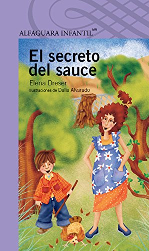 El secreto del sauce (Spanish Edition)