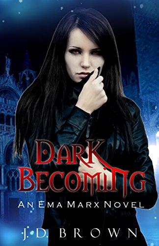 Dark Becoming: A Vampire Urban Fantasy