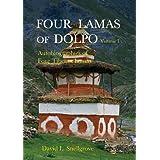 Four Lamas of Dolpo: Autobiographies of Four Tibetan Lamas (15th-18th Centuries) Vol. I by David Snellgrove (2012-04-16)