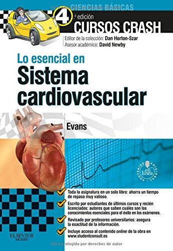 Lo esencial en sistema cardiovascular + StudentConsult en espanol (Spanish Edition) [Jonathan D. W. Evans] (Tapa Blanda)