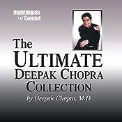 The Ultimate Deepak Chopra Collection | Deepak Chopra