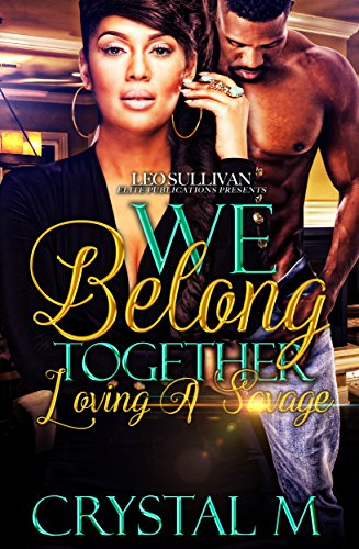 Search : We Belong Together: Loving A Savage