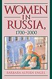 Women in Russia, 1700-2000 (Advance Praise for Women in Russia, 1700-2000)