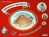 Monuments durables et métiers éphémères : De France et du reste du monde