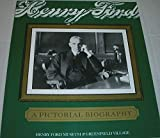 Henry Ford, a Pictorial Biography by Jeanine M. Head front cover