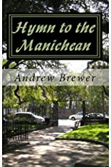 Hymn to the Manichean Kindle Edition