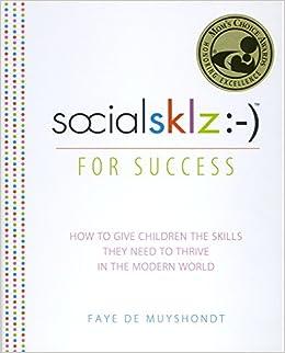 socialsklz :-) (Social Skills) for Success: How to Give Children the