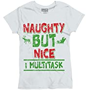 Naughty But Nice Christmas Gifts Funny Shirts Gift Ideas Cool Ladies T-Shirt