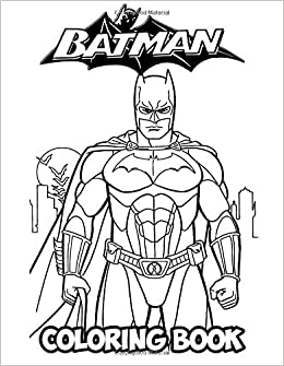 Amazon.com: Batman Coloring Book: Coloring Book for Kids and ...