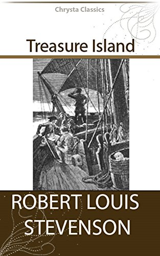 Treasure Island (Illustrated) + Free Audiobook - Chrysta Classics by [Stevenson, Robert Louis]