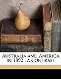 Australia and America In 1892, Edward Dowling, 1177129264