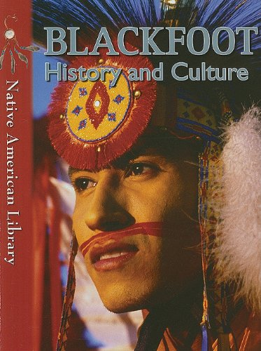Download Blackfoot History and Culture (Native American Library) ebook