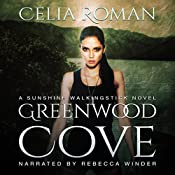 Greenwood Cove: Sunshine Walkingstick, Volume 1 | Celia Roman