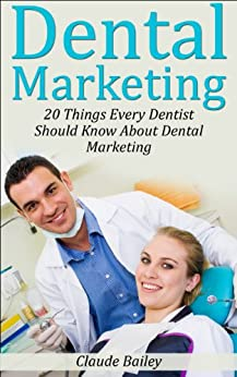 Dental Marketing Things Dentist Should ebook