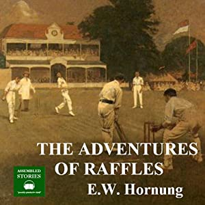 The Adventures of Raffles Audiobook