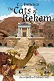 The Cats of Rekem: The Sequel to Yeshua's Cat (Yeshua's Cats) (Volume 3)