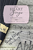 The Heart Sings: A Perfect Love