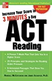 img - for Increase Your Score In 3 Minutes A Day: ACT Reading (Test Prep) book / textbook / text book