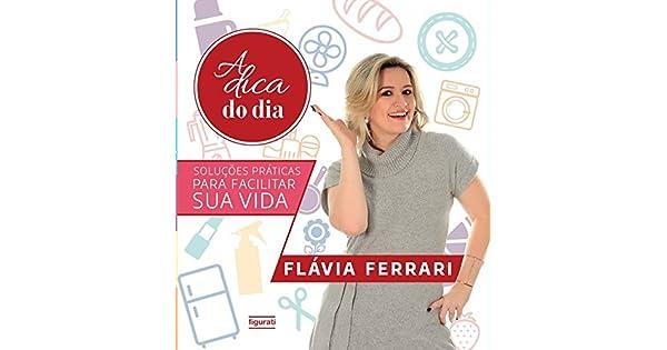 A dica do dia  Soluções práticas para facilitar sua vida - 9788567871813 -  Livros na Amazon Brasil 39ae0be7c8