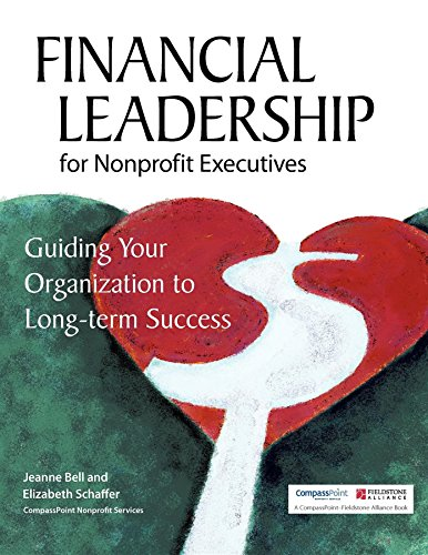 Bell Success (Financial Leadership for Nonprofit Executives: Guiding Your Organization to Long-Term Success)