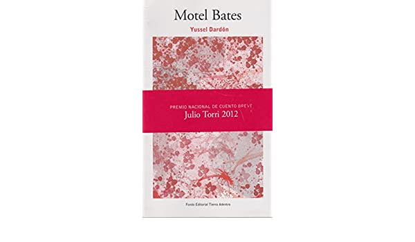 Motel Bates (Spanish Edition): Yussel Dardón: 9786075161839: Amazon.com: Books