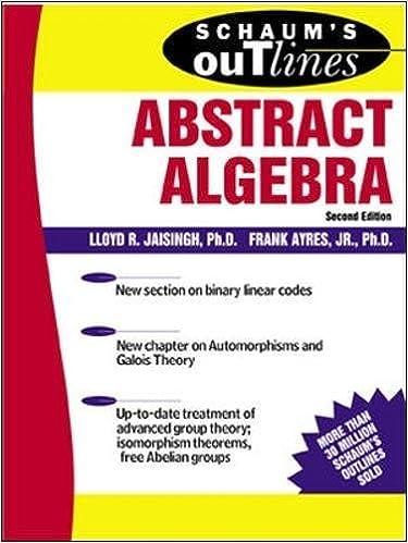 schaum s outline of abstract algebra schaum s outlines lloyd r