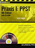 CliffsNotes Praxis I:  PPST 4th Edition with CD-ROM Test Prep
