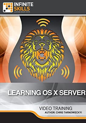 Learning Apple OS X Lion Server for Mac [Download]