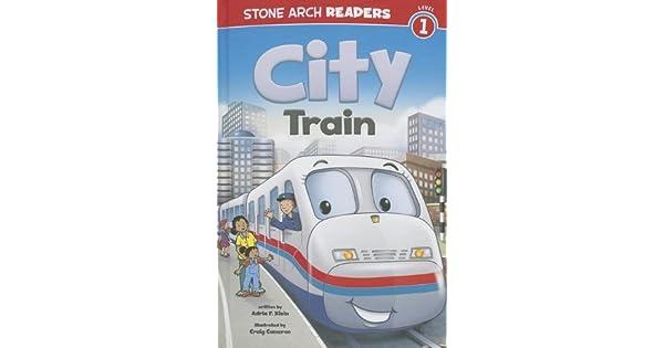 Amazon.com: City Train (Train Time) (9781434241894): Adria ...