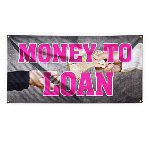 Money To Loan #9 Outdoor Advertising Printing Vinyl Banner Sign With Grommets - 2ftx3ft, 4 Grommets by Sign Destination