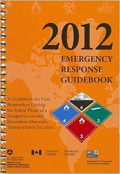 Book 2012 Emergency Response Guidebook (ERG): Spiralbound Edition