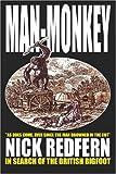 Man-Monkey - in Search of the British Bigfoot, Nick Redfern, 1905723164