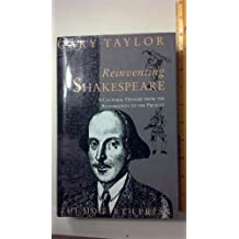 Reinventing Shakespeare: From the Restoration to the Present