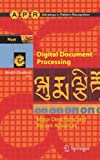 Digital Document Processing : Major Directions and Recent Advances, , 1846285011